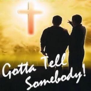 gotta tell somebody